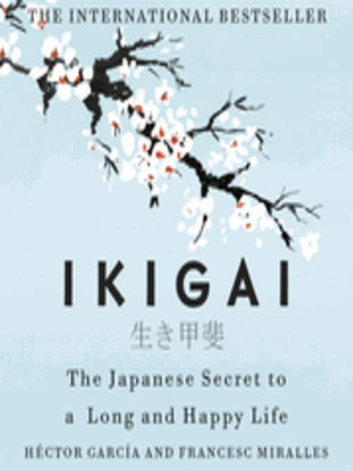 Title details for Ikigai by Héctor García - Available