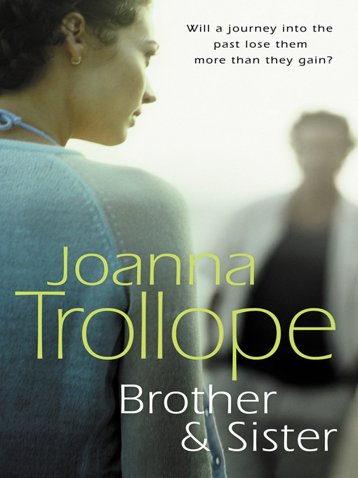 Title details for Brother & Sister by Joanna Trollope - Wait list