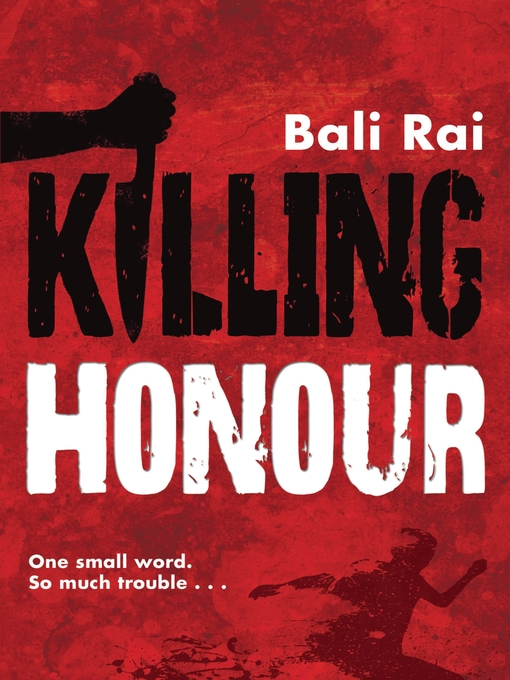 Title details for Killing Honour by Bali Rai - Available