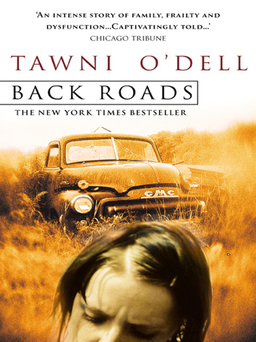 Title details for Back Roads by Tawni O'Dell - Available