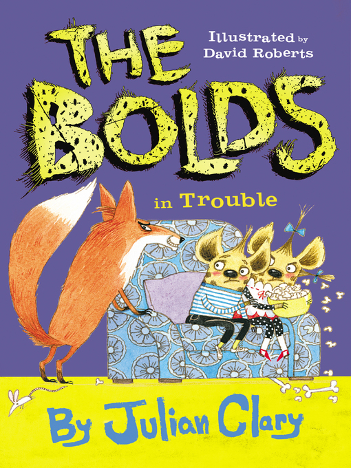 Title details for The Bolds in Trouble by Julian Clary - Wait list