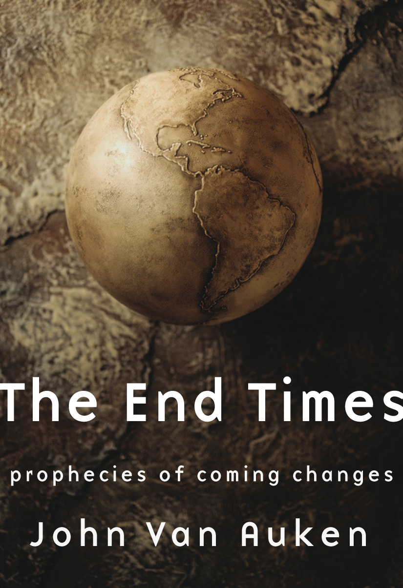 Title details for The End Times by John Van Auken - Available