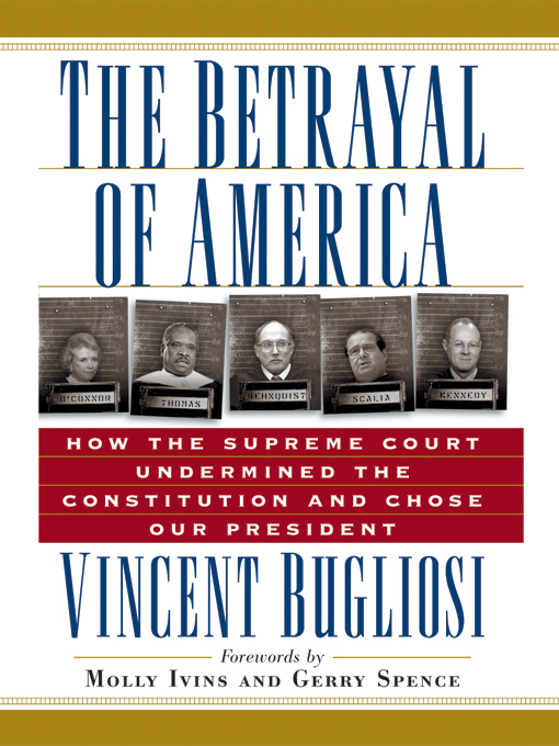 Title details for The Betrayal of America by Vincent Bugliosi - Available