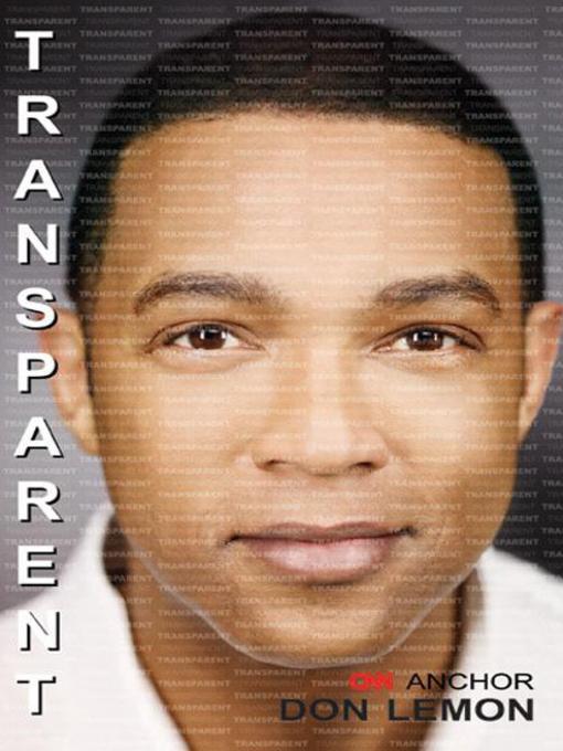 Title details for Transparent by Don Lemon - Available