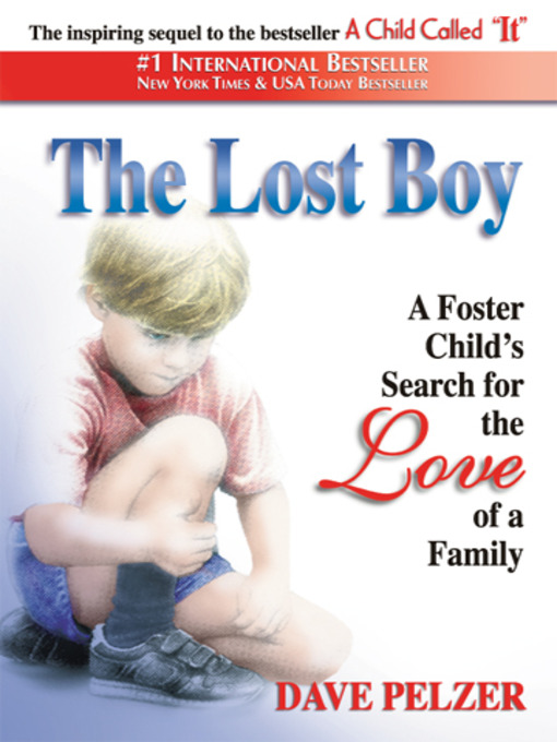 Title details for The Lost Boy by Dave Pelzer - Wait list