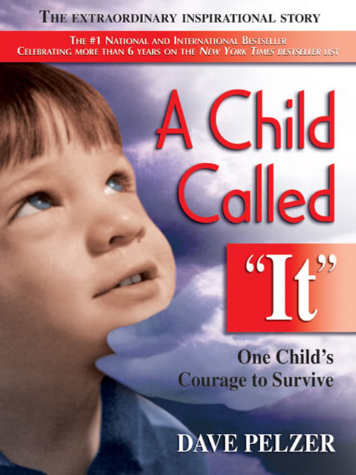 Title details for A Child Called It by Dave Pelzer - Wait list