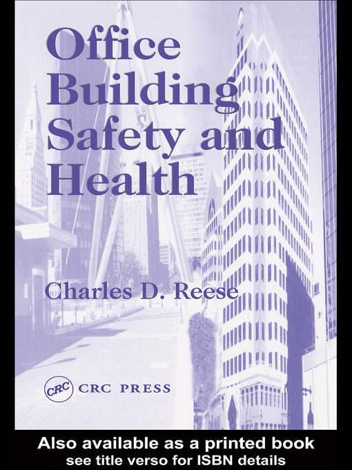 Title details for Office Building Safety and Health by Charles D. Reese - Available