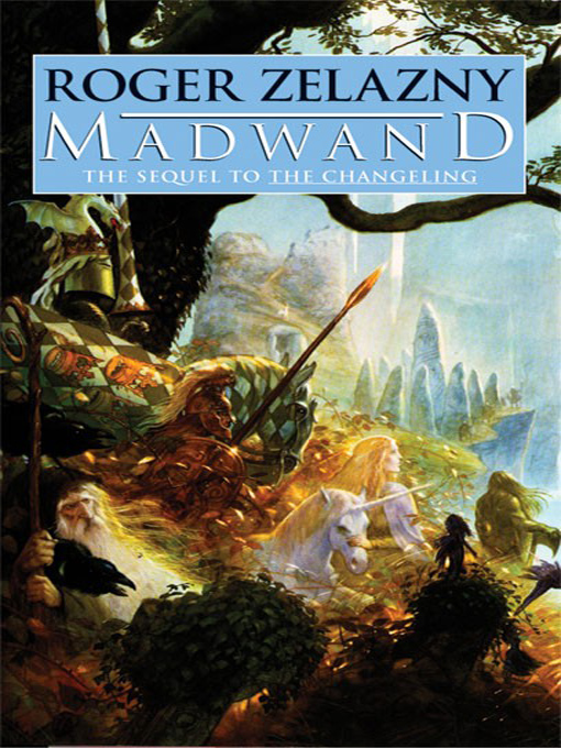 Title details for Madwand by Roger Zelazny - Available