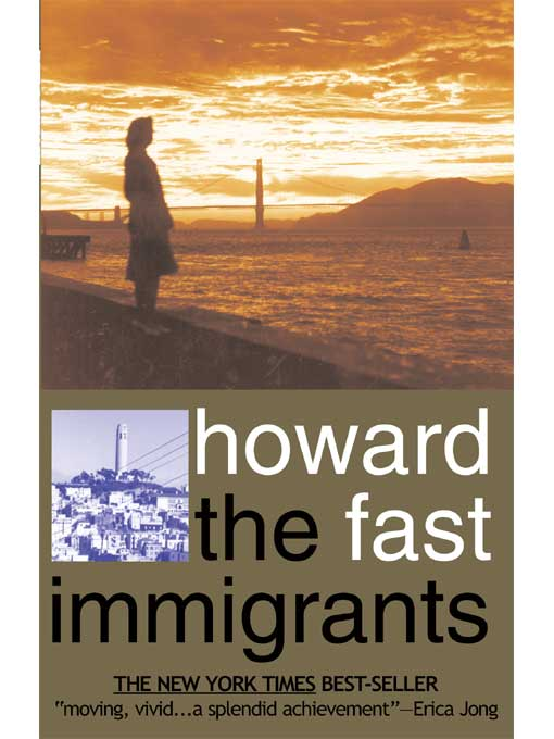 Title details for The Immigrants by Howard Fast - Wait list