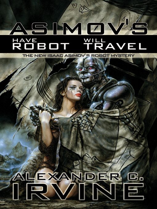 Title details for Have Robot, Will Travel by Issac Asimov - Available