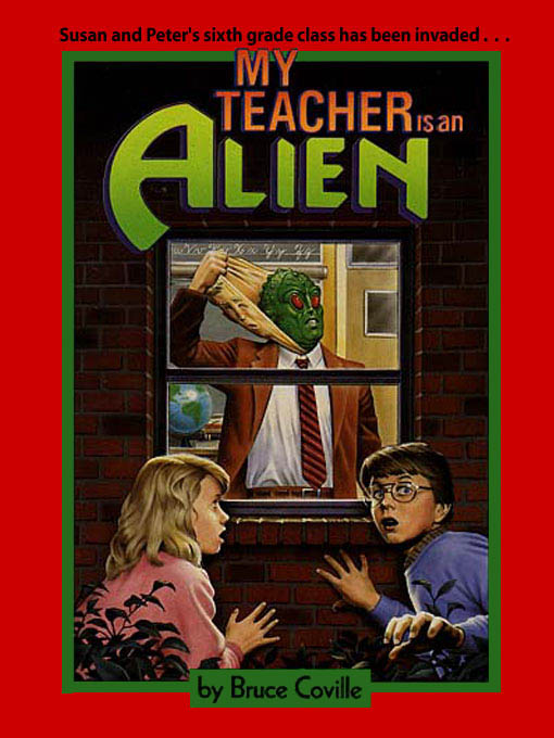 Title details for My Teacher Is An Alien by Bruce Coville - Available
