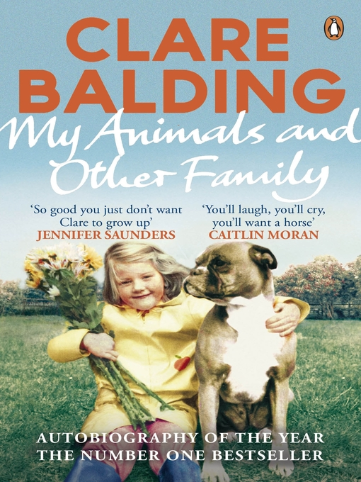 Title details for My Animals and Other Family by Clare Balding - Wait list