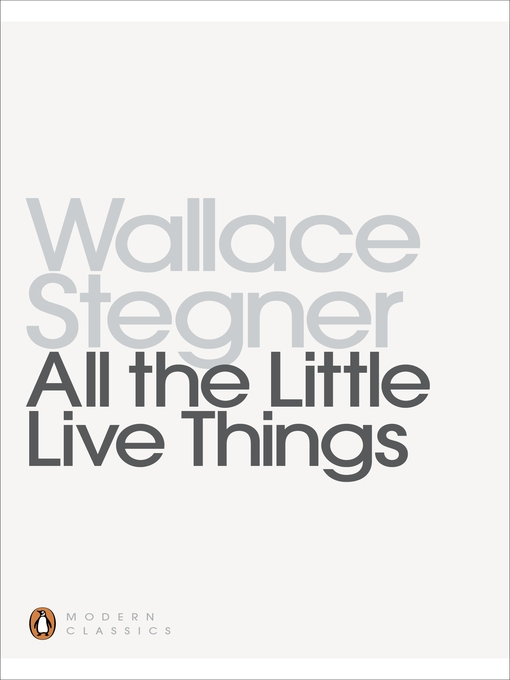 Title details for All the Little Live Things by Wallace Stegner - Available
