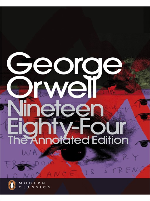 the lack of freedom as illustrated in the novel nineteen eighty four George orwell created the word doublethink in his dystopian novel nineteen eighty-four (published in 1949) doublethink is part of newspeak in the novel, its origin.