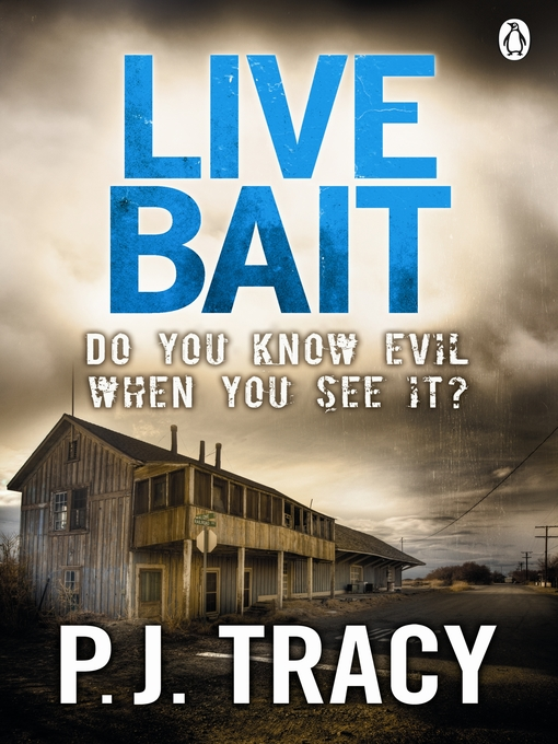 Title details for Live Bait by P. J. Tracy - Available