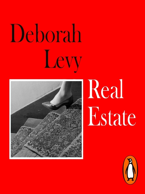 Title details for Real Estate by Deborah Levy - Available