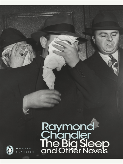 Title details for The Big Sleep and Other Novels by Raymond Chandler - Available