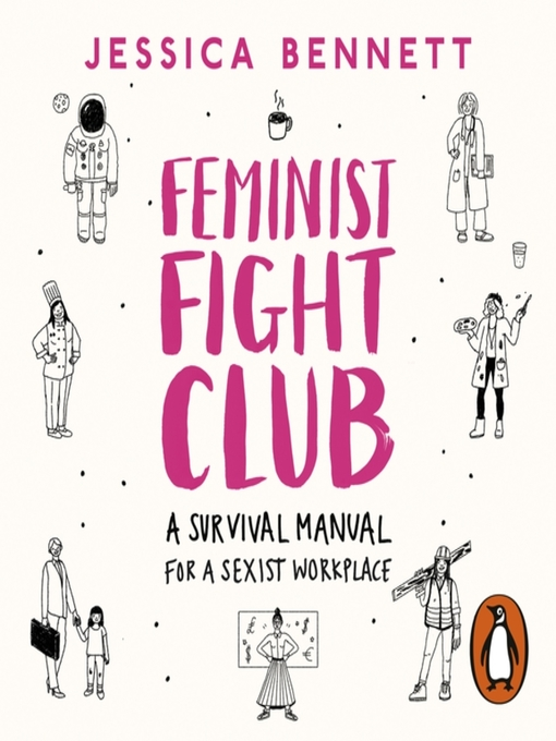 Title details for Feminist Fight Club by Jessica Bennett - Wait list
