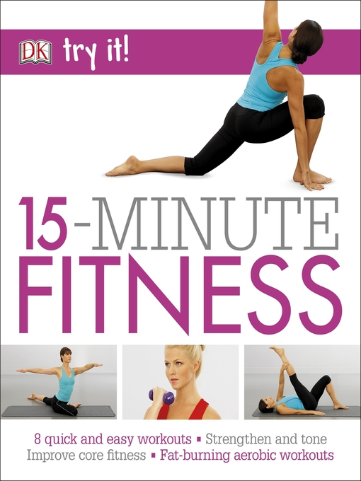 Title details for 15 Minute Fitness, 100 Quick and Easy Exercises by Suzanne Martin - Available
