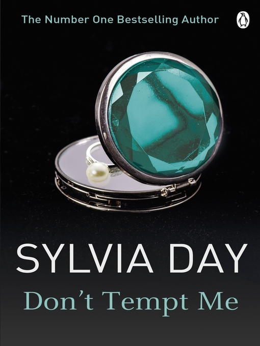 Title details for Don't Tempt Me by Sylvia Day - Available