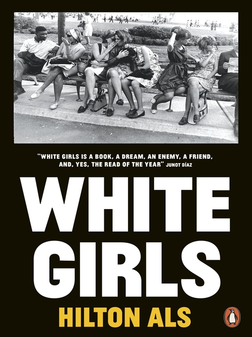 Title details for White Girls by Hilton Als - Available