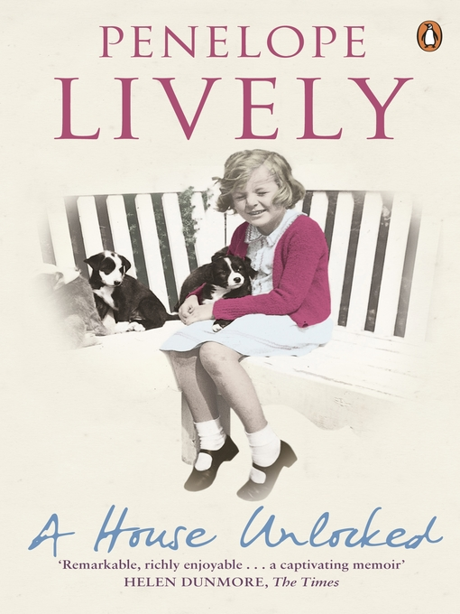 Title details for A House Unlocked by Penelope Lively - Wait list