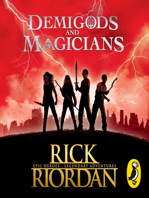 Title details for Three Stories from the World of Percy Jackson and the Kane Chronicles by Rick Riordan - Available