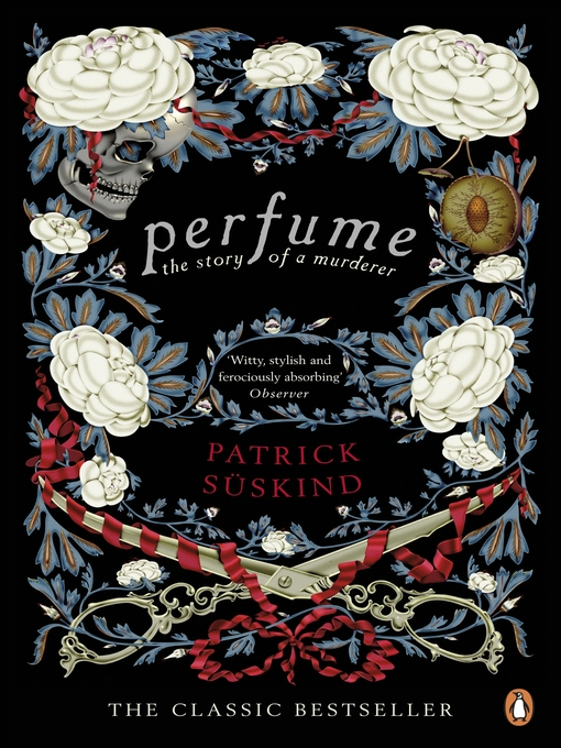 Title details for Perfume by Patrick Süskind - Wait list