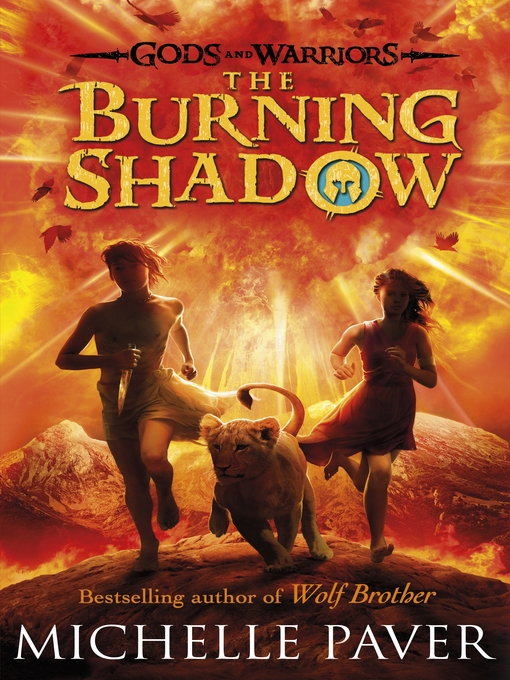 Title details for The Burning Shadow by Michelle Paver - Wait list