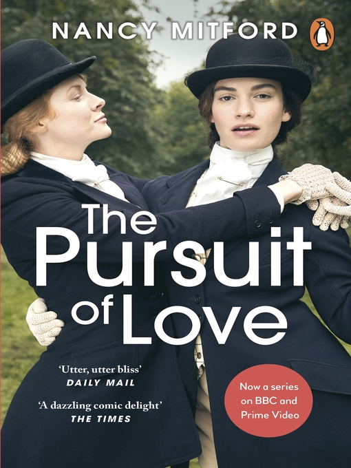 Title details for The Pursuit of Love by Nancy Mitford - Available