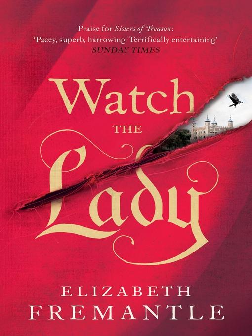 Upplýsingar um Watch the Lady eftir Elizabeth Fremantle - Til útláns