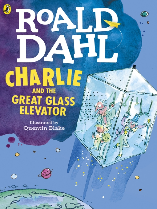 Title details for Charlie and the Great Glass Elevator by Roald Dahl - Available