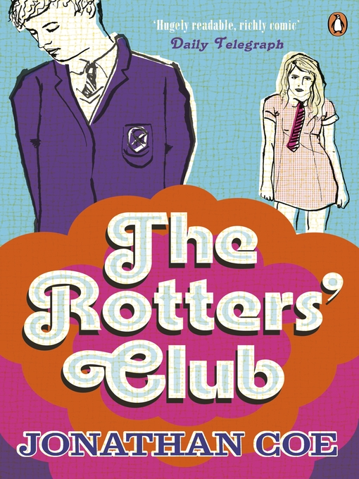Title details for The Rotters' Club by Jonathan Coe - Available