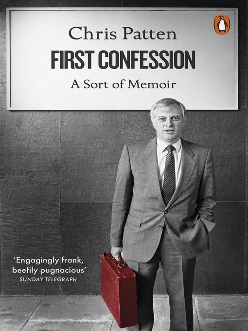 Title details for First Confession by Chris Patten - Wait list