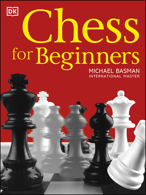 Title details for Chess for Beginners by Michael Basman - Available