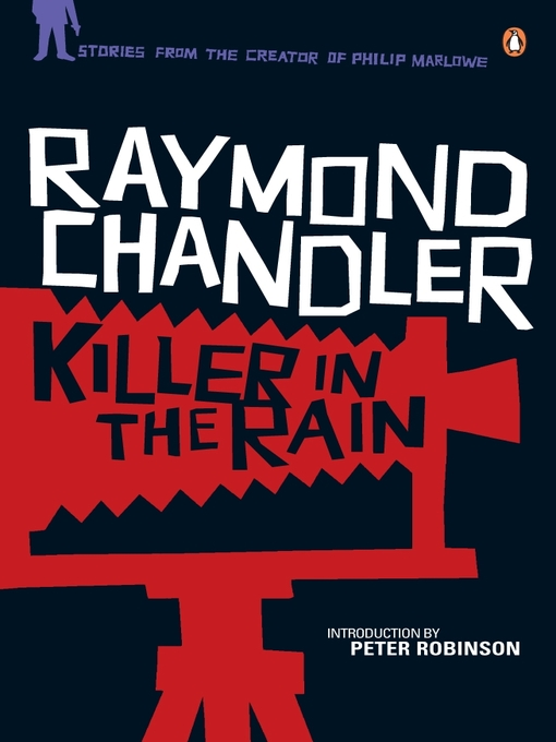 Title details for Killer in the Rain by Raymond Chandler - Available