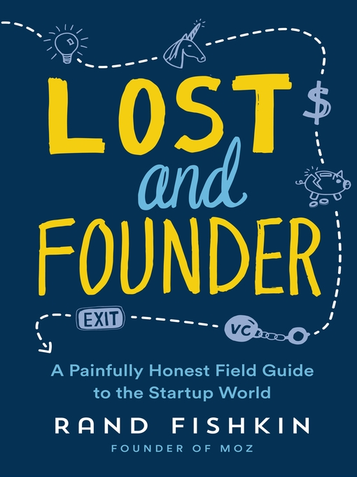 Title details for Lost and Founder by Rand Fishkin - Available