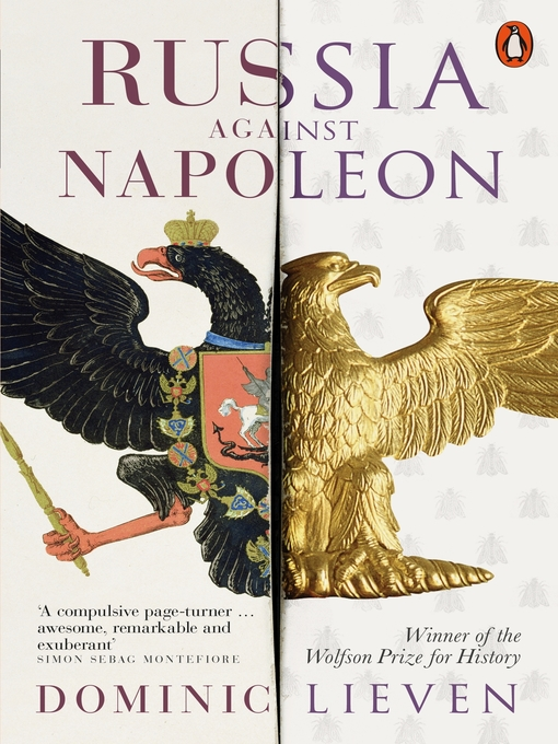 Title details for Russia Against Napoleon by Dominic Lieven - Available