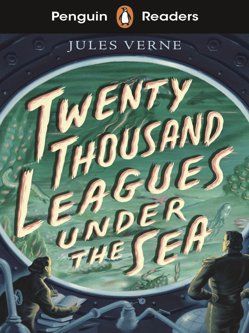 Title details for Twenty Thousand Leagues Under the Sea by Jules Verne - Available