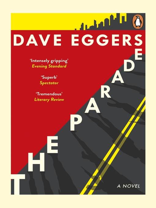Title details for The Parade by Dave Eggers - Available