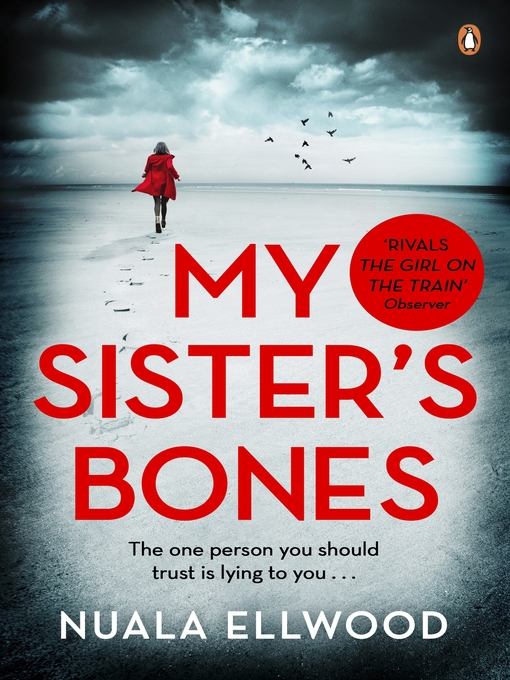 Title details for My Sister's Bones by Nuala Ellwood - Wait list