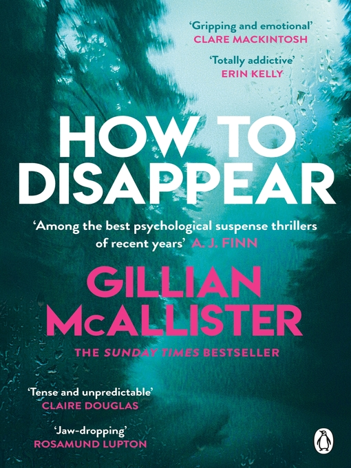 Title details for How to Disappear by Gillian McAllister - Available