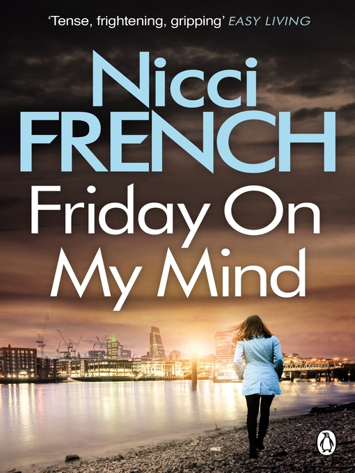Title details for Friday On My Mind by Nicci French - Available