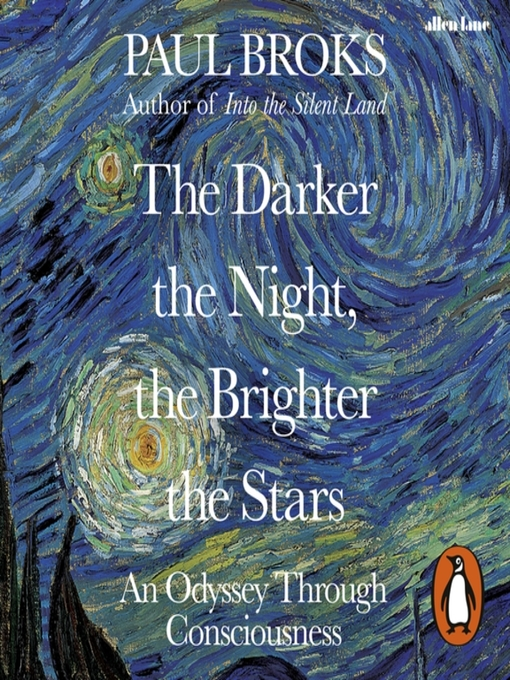 Title details for The Darker the Night, the Brighter the Stars by Paul Broks - Available