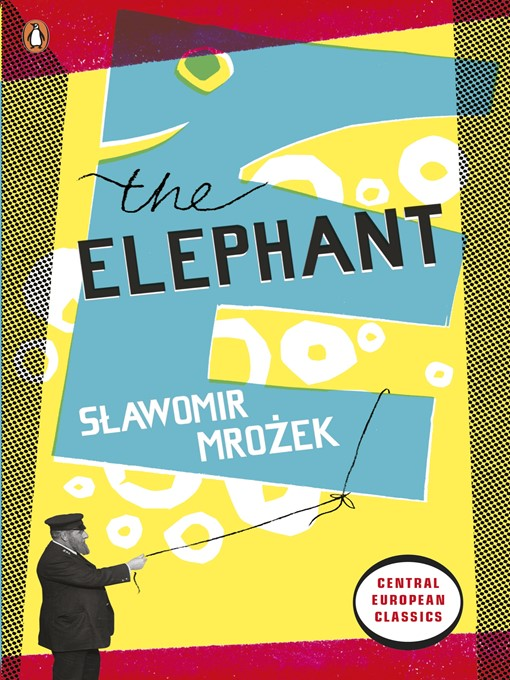 elephant slawomir mrozek Complete summary of sławomir mrożek's the elephant enotes plot summaries cover all the significant action of the elephant.