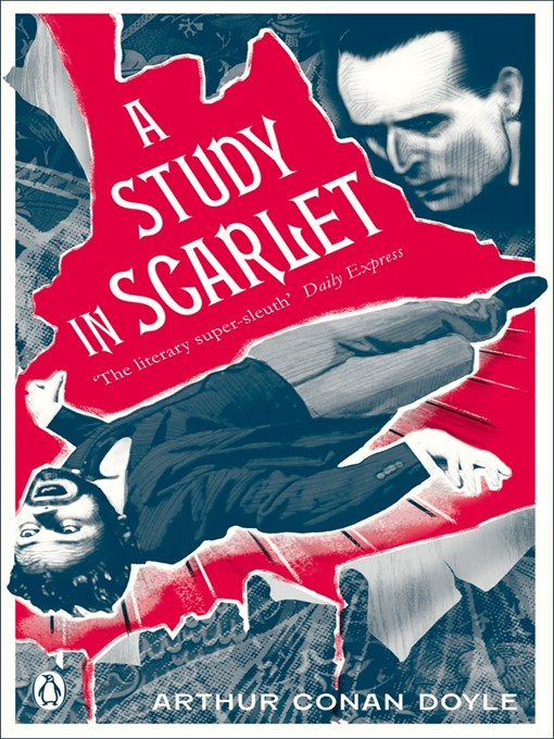 an overview of a study in scarlet by sir arthur conan doyle A study in scarlet & other sherlock holmes adventures author arthur conan doyle oxford children's classics includes the adventures featuring world-famous detective sherlock holmes.