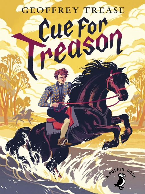 Title details for Cue for Treason by Geoffrey Trease - Wait list