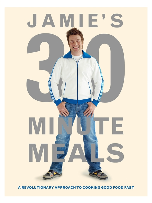 Title details for Jamie's 30-Minute Meals by Jamie Oliver - Available