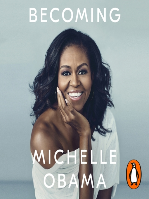 Title details for Becoming by Michelle Obama - Wait list