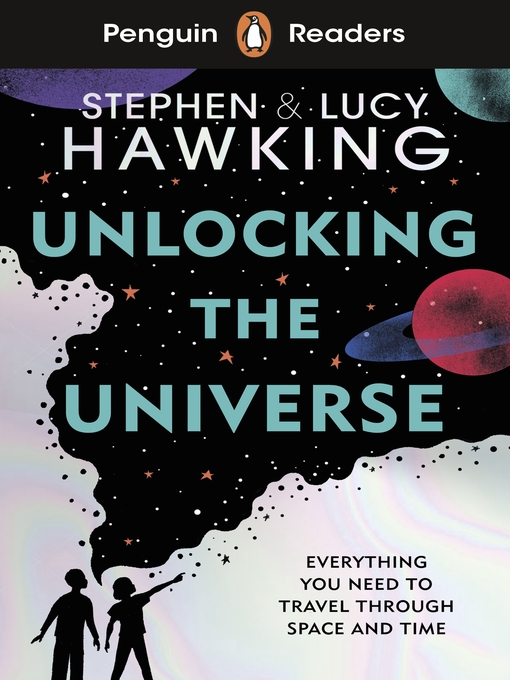 Title details for Unlocking the Universe by Stephen Hawking - Available